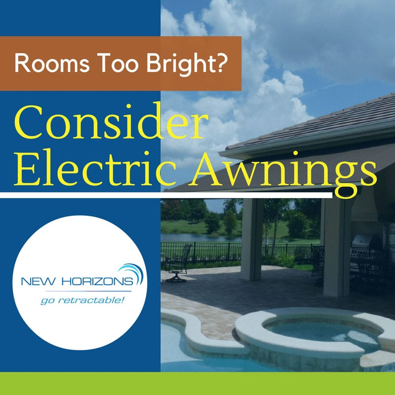 Rooms Too Bright? Consider Electric Awnings