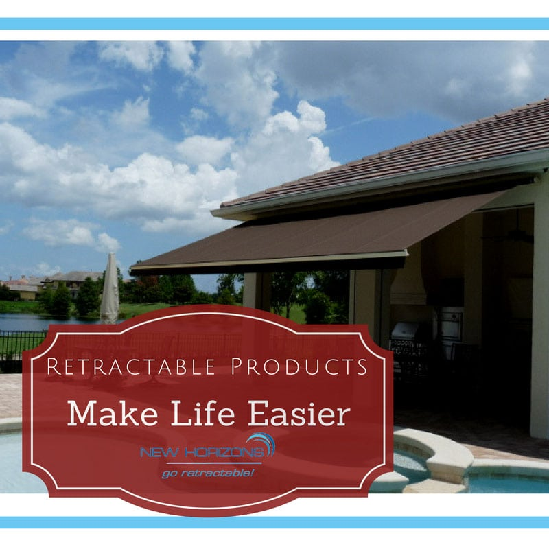 Retractable Products Make Life Easier Orlando Motorized Screens