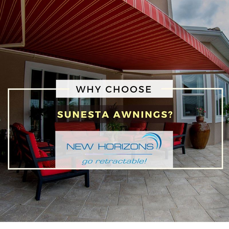Why Choose Sunesta Awnings?
